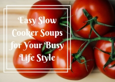 Easy Slow Cooker Soups for Your Busy Apartment Life Style