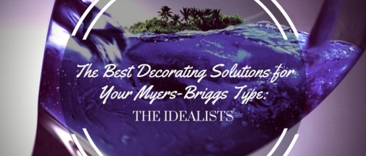 Myers-Briggs Type: Idealists